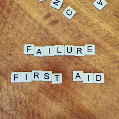 Failure First Aid – Embrace the 'F' Word