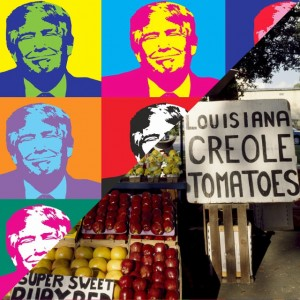 collage with donald trump and local tomatoes from Luisiana